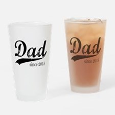 Dad since 2015 Drinking Glass