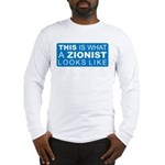 This is what a Zionist Looks Long Sleeve T-Shirt