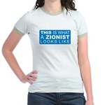 This is what a Zionist Looks Jr. Ringer T-Shirt