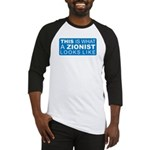 This is what a Zionist Looks Baseball Jersey