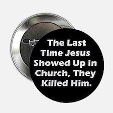 Jesus in Church? Button
