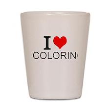 I Love Coloring Shot Glass