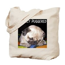 """Totally Puggered"" Tote Bag"