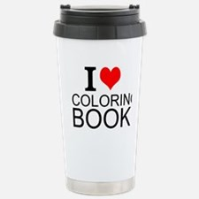 I Love Coloring Books Travel Mug