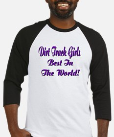 DIRT TRACK GIRLS... Baseball Jersey