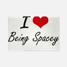 I love Being Spacey Artistic Design Magnets