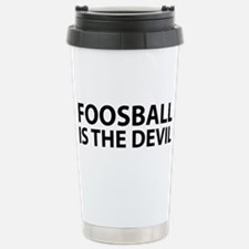 Foosball Is The Devil Travel Mug