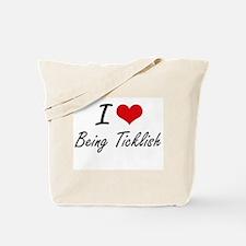 I love Being Ticklish Artistic Design Tote Bag