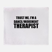 Trust Me, I'm A Dance Movement Therapist Throw Bla