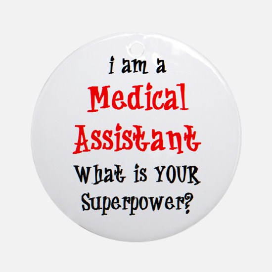 medical assistant Round Ornament