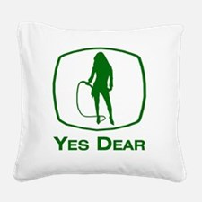 Yes Dear Square Canvas Pillow
