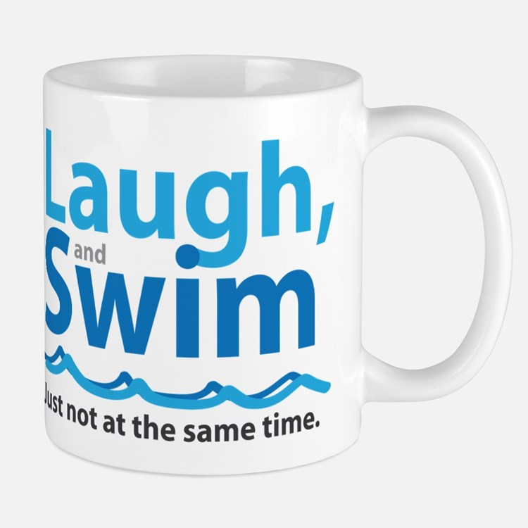 Laugh and Swim Mugs