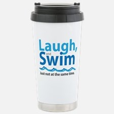 Laugh and Swim Stainless Steel Travel Mug