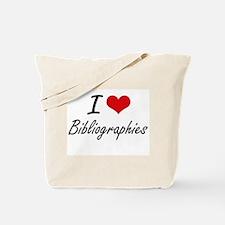 I Love Bibliographies Artistic Design Tote Bag