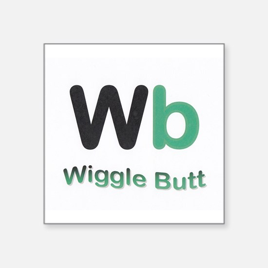 Wiggle Butt Sticker