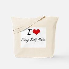 I Love Bieng Self-Made Artistic Design Tote Bag