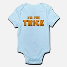 I'm the Trick Infant Bodysuit