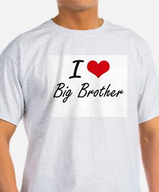 I Love Big Brother Artistic Design T-Shirt