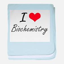 I Love Biochemistry Artistic Design baby blanket