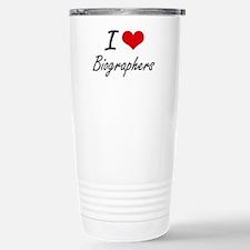 I Love Biographers Arti Travel Mug