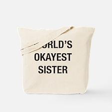 Funny Okayest Tote Bag