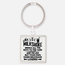My Milkshake - You Buy Your Keychains