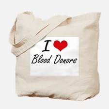 I Love Blood Donors Artistic Design Tote Bag