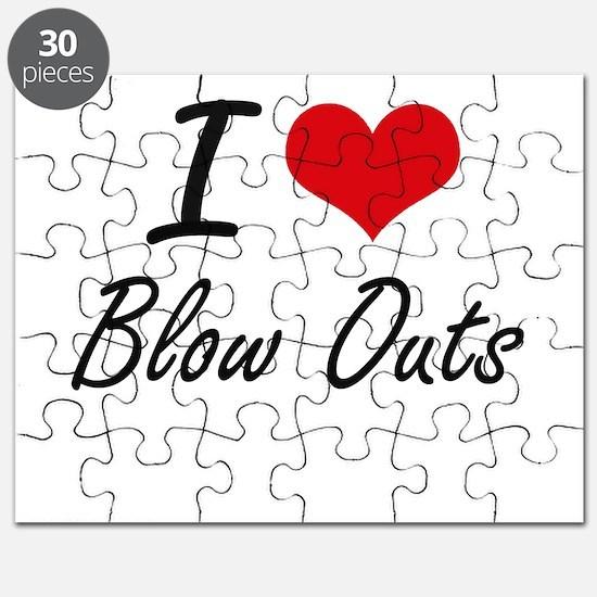 I Love Blow Outs Artistic Design Puzzle