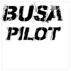 Busa Pilot Black Letters Poster