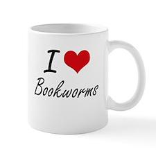 I Love Bookworms Artistic Design Mugs
