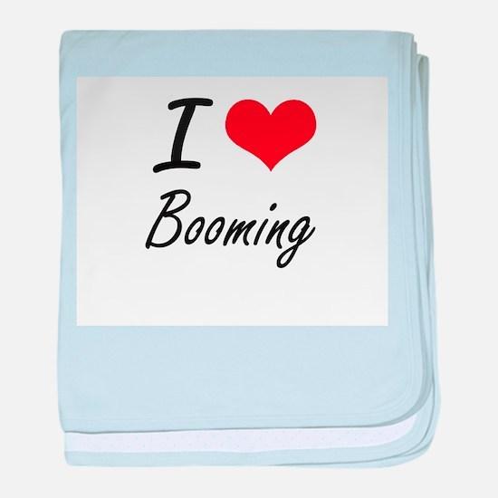 I Love Booming Artistic Design baby blanket