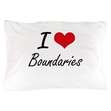 I Love Boundaries Artistic Design Pillow Case