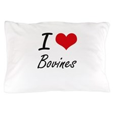 I Love Bovines Artistic Design Pillow Case