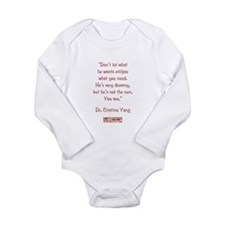 HE'S NOT THE SUN... Long Sleeve Infant Bodysuit