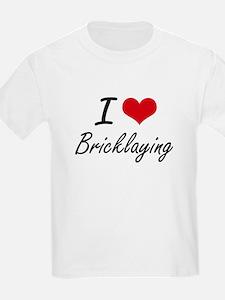I Love Bricklaying Artistic Design T-Shirt