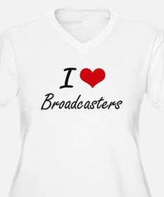 I Love Broadcasters Artistic Des Plus Size T-Shirt