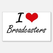 I Love Broadcasters Artistic Design Decal