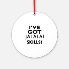 Jai Alai Skills Designs Round Ornament