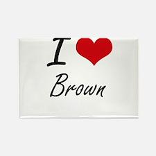 I Love Brown Artistic Design Magnets