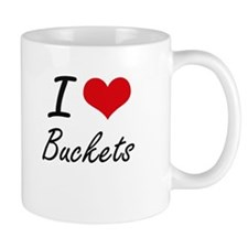 I Love Buckets Artistic Design Mugs