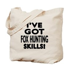 Fox Hunting Skills Designs Tote Bag