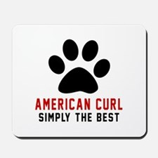 American Curl Simply The Best Cat Design Mousepad