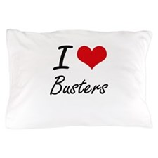 I Love Busters Artistic Design Pillow Case