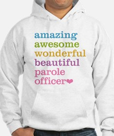 Amazing Parole Officer Hoodie