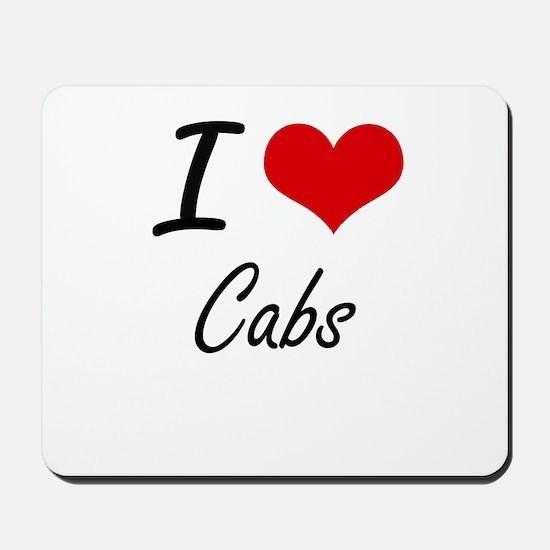 I love Cabs Artistic Design Mousepad