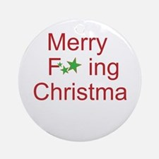 Merry F ing Christmas Round Ornament