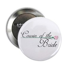 Elegant Cousin of the Bride Button