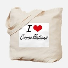 I love Cancellations Artistic Design Tote Bag