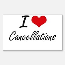 I love Cancellations Artistic Design Decal