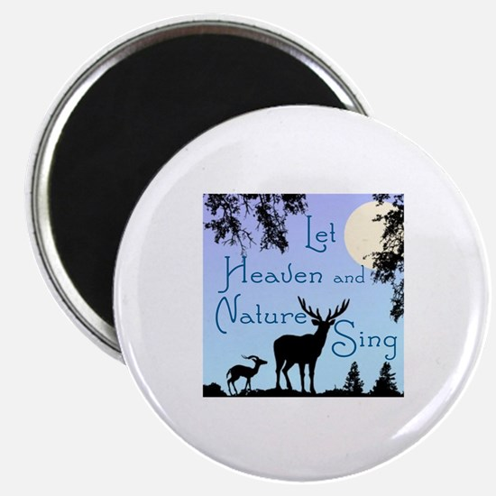 CHRISTMAS - LFET HEAVEN AND NATURE SING Magnet